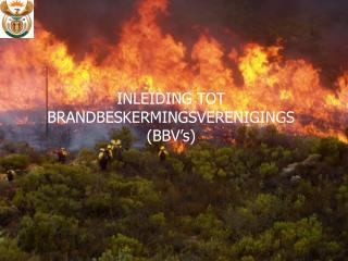 INLEIDING TOT BRANDBESKERMINGSVERENIGINGS (BBV�s)