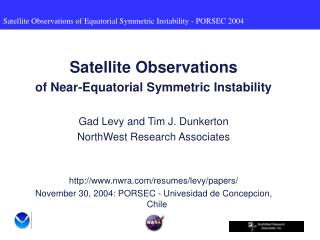 Satellite Observations of Near-Equatorial Symmetric Instability Gad Levy and Tim J. Dunkerton