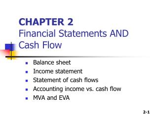 CHAPTER 2 Financial Statements AND Cash Flow