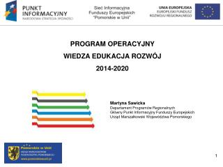 PROGRAM OPERACYJNY  WIEDZA EDUKACJA ROZW�J  2014-2020