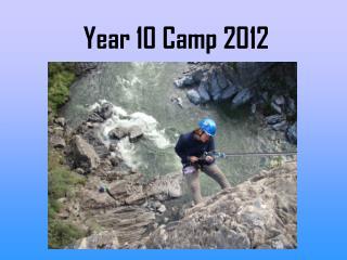 Year 10 Camp 2012