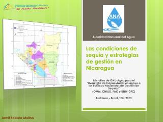 Las condiciones de sequía y estrategias de gestión en Nicaragua