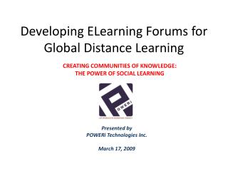 Developing ELearning Forums for Global Distance Learning