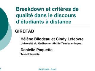 Breakdown et critères de qualité dans le discours d'étudiants à distance