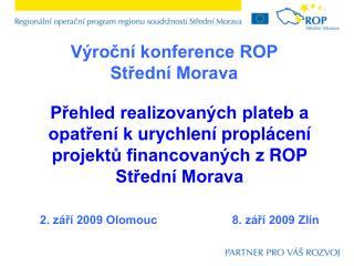 Výroční konference ROP Střední Morava