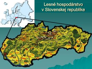 Lesné hospodárstvo vSlovenskej republike