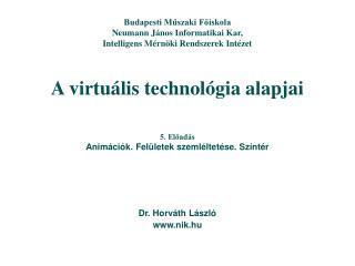 A virtuális technológia alapjai