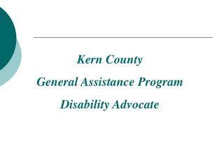 Kern County  General Assistance Program Disability Advocate