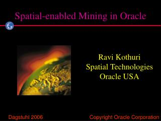 Spatial-enabled Mining in Oracle