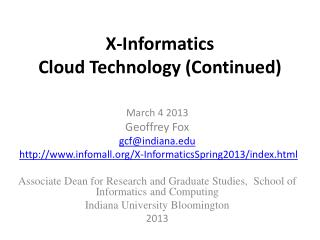 X-Informatics  Cloud Technology (Continued)