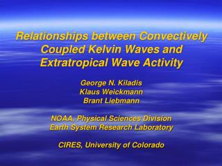 Relationships between Convectively Coupled Kelvin Waves and Extratropical Wave Activity