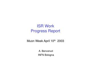ISR Work Progress Report