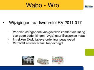 Wijzigingen raadsvoorstel RV 2011.017