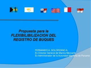 Propuesta para la FLEXIBILIBILIZACION DEL REGISTRO DE BUQUES