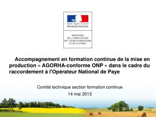 Formation Agorha/ONP: Le dispositif