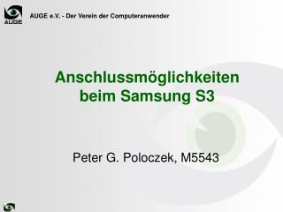 Anschlussmöglichkeiten beim Samsung S3