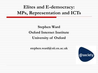 Elites and E-democracy: MPs, Representation and ICTs