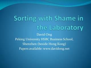 Sorting with Shame in the Laboratory