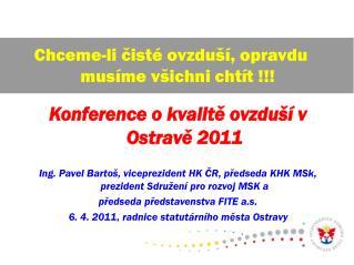 Konference o kvalit? ovzdu�� v Ostrav? 2011