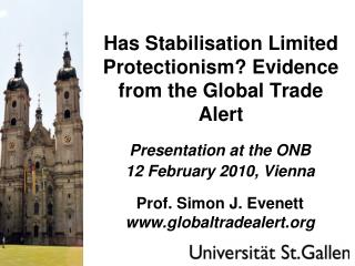 Has Stabilisation Limited Protectionism? Evidence from the Global Trade Alert