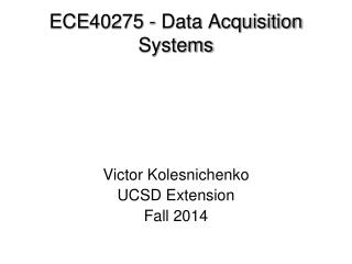 ECE40275 - Data Acquisition Systems