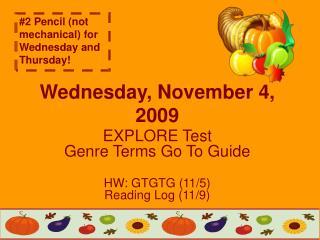 Wednesday, November 4, 2009