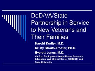 DoD/VA/State Partnership in Service to New Veterans and Their Families