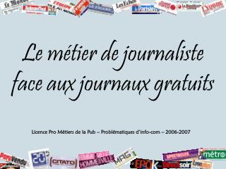Le métier de journaliste face aux journaux gratuits