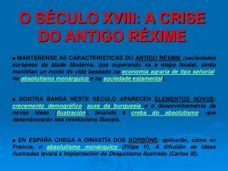O SÉCULO XVIII: A CRISE DO ANTIGO RÉXIME