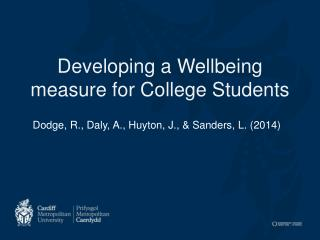 Developing a Wellbeing measure for College Students