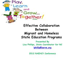 Effective Collaboration  Between  Migrant and Homeless  State Education Programs