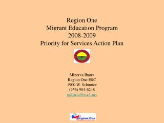 Region One Migrant Education Program 2008-2009 Priority for Services Action Plan