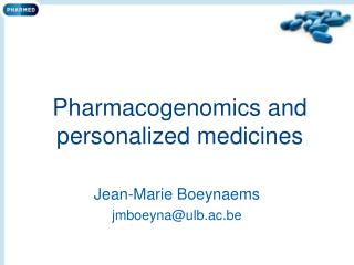 Pharmacogenomics and personalized medicines