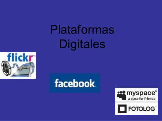 Plataformas Digitales
