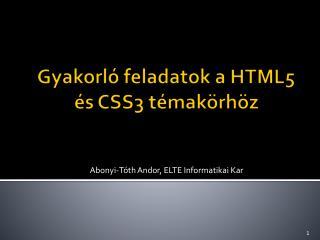 Gyakorló feladatok a HTML5 és CSS3 témakörhöz