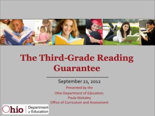 The Third-Grade Reading Guarantee