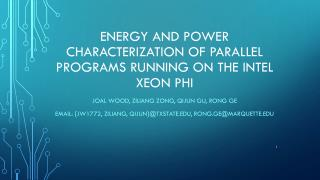Energy And Power Characterization of Parallel Programs Running on the Intel Xeon Phi