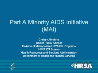 Part A Minority AIDS Initiative (MAI)