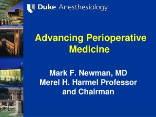Advancing Perioperative Medicine