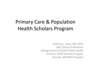 Primary Care & Population Health Scholars Program