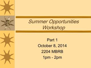 Summer Opportunities Workshop