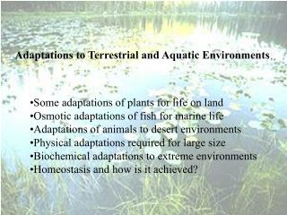 Adaptations to Terrestrial and Aquatic Environments