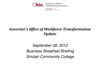 Governor's Office of Workforce Transformation Update