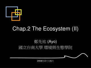 Chap.2 The Ecosystem (II)