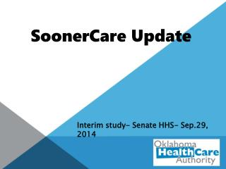 SoonerCare Update