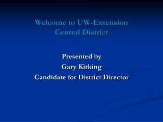 Welcome to UW-Extension  Central District