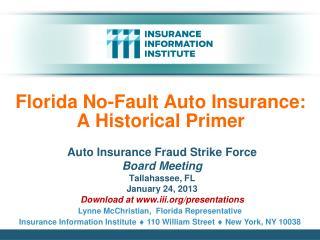 Florida No-Fault Auto Insurance:  A Historical Primer