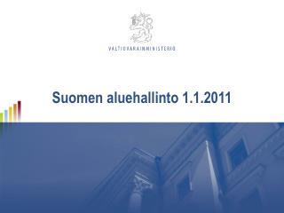 Suomen aluehallinto 1.1.2011