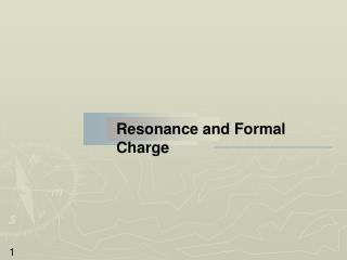 Resonance and Formal Charge