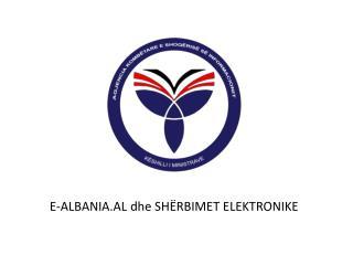 E-ALBANIA.AL  dhe  SHËRBIMET ELEKTRONIKE